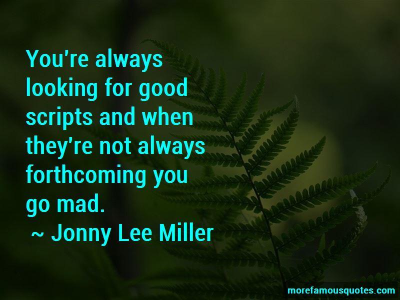 Jonny Lee Miller Quotes