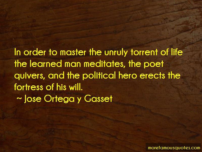 Jose Ortega Y Gasset Quotes Pictures 3