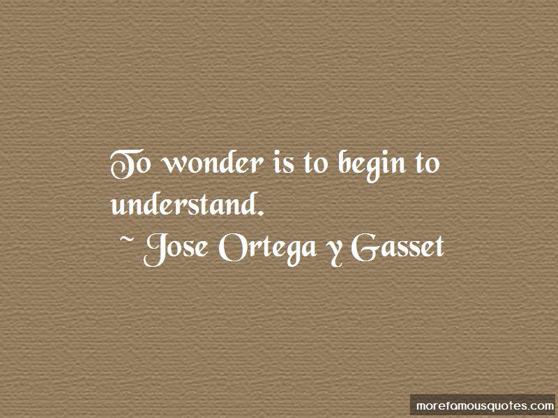 Jose Ortega Y Gasset Quotes Pictures 4