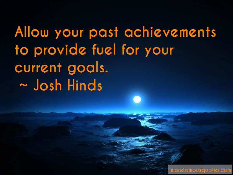 Josh Hinds Quotes