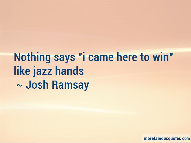 Josh Ramsay Quotes Pictures 2