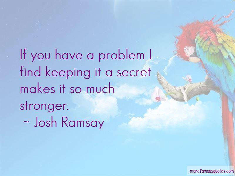 Josh Ramsay Quotes