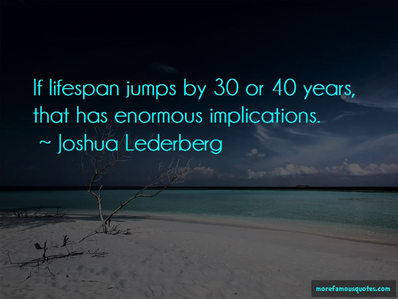 Joshua Lederberg Quotes Pictures 4