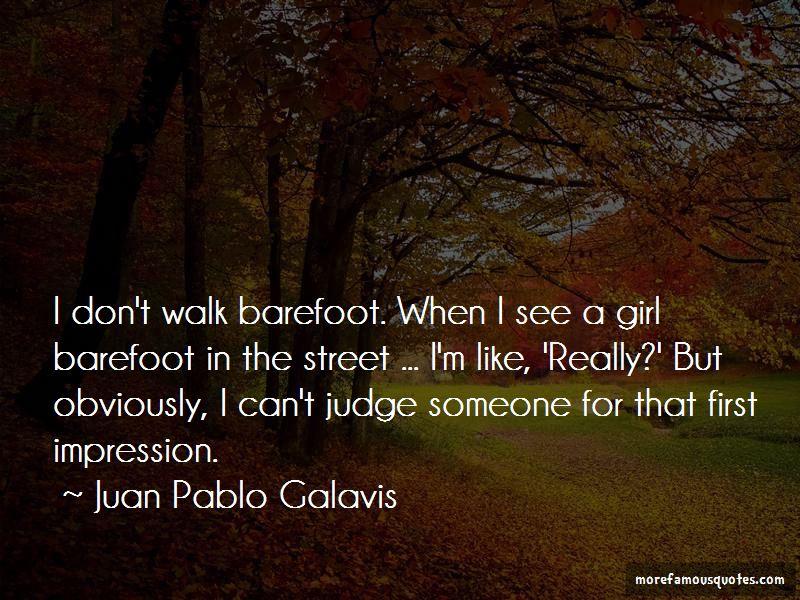 Juan Pablo Galavis Quotes Pictures 2