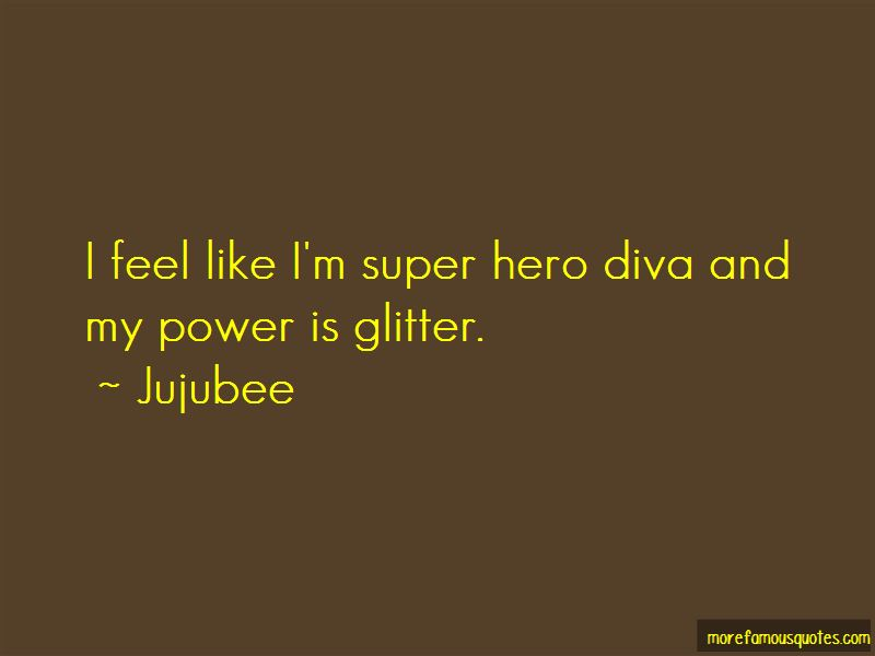 Jujubee Quotes Pictures 3