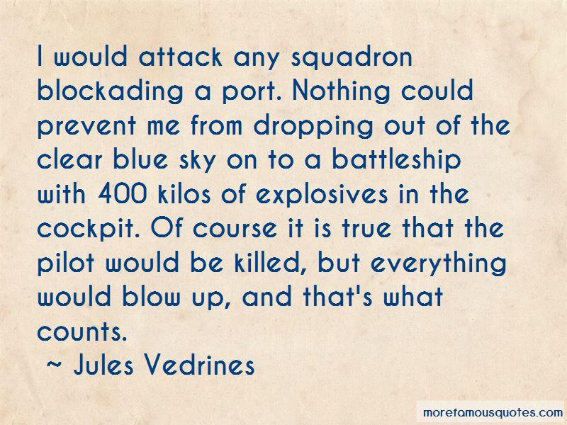 Jules Vedrines Quotes