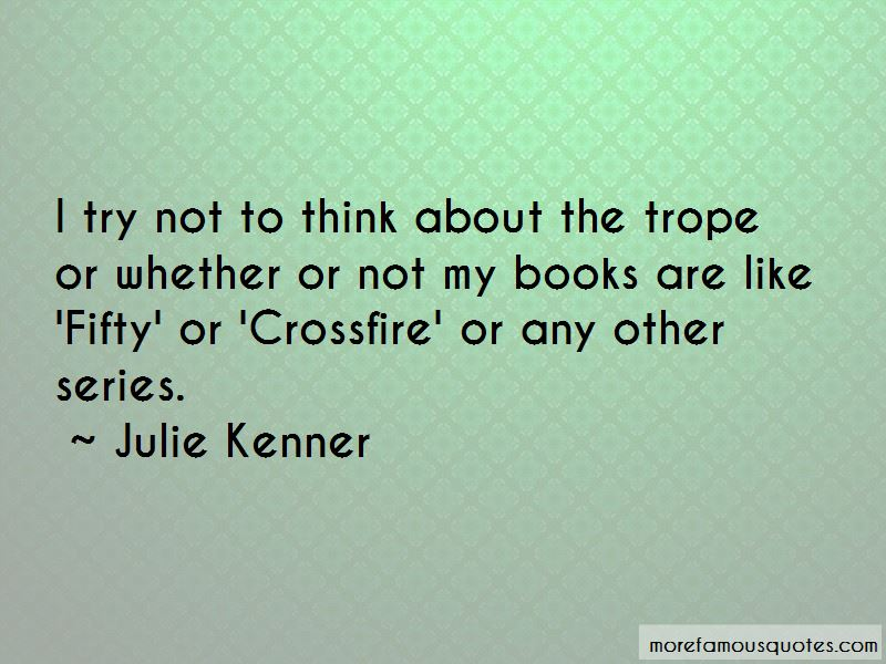 Julie Kenner Quotes Pictures 3