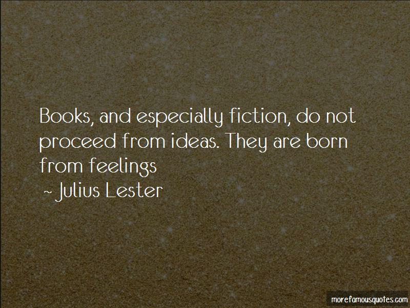 Julius Lester Quotes Pictures 2