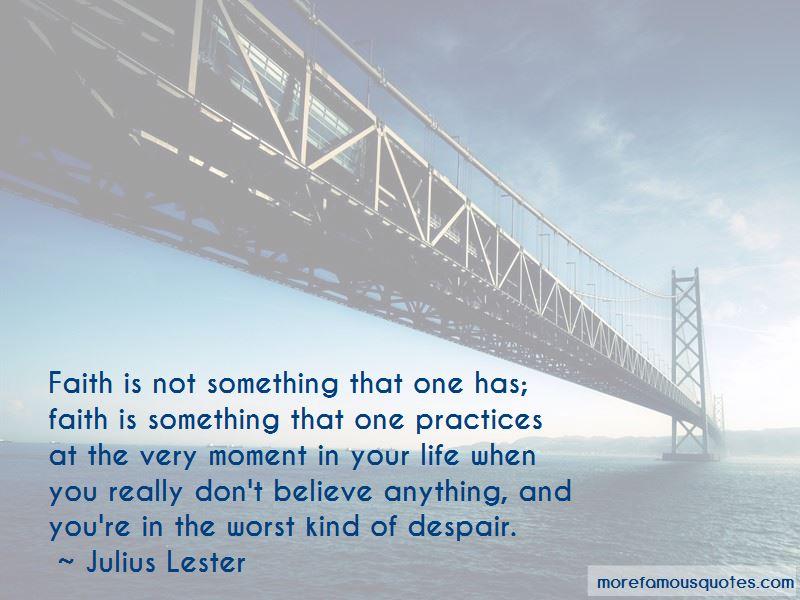 Julius Lester Quotes Pictures 4