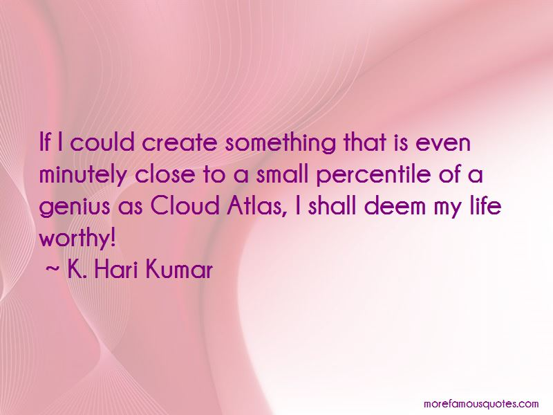 K. Hari Kumar Quotes Pictures 3