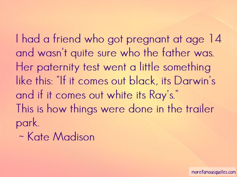 Kate Madison Quotes Pictures 4