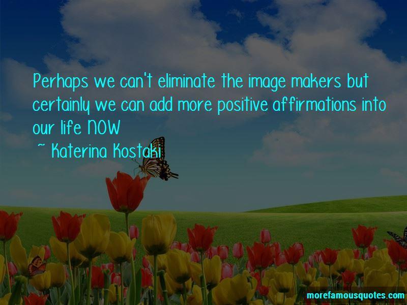 Katerina Kostaki Quotes Pictures 3