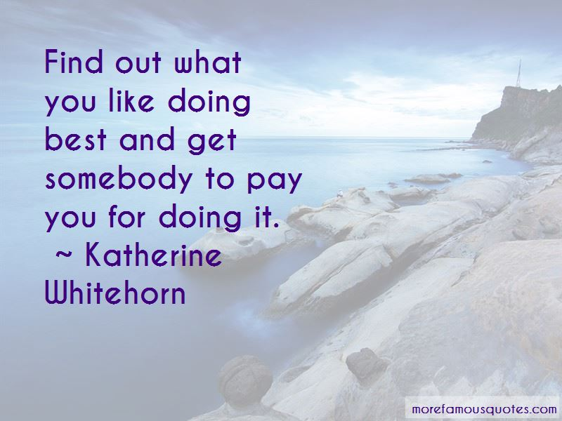 Katherine Whitehorn Quotes