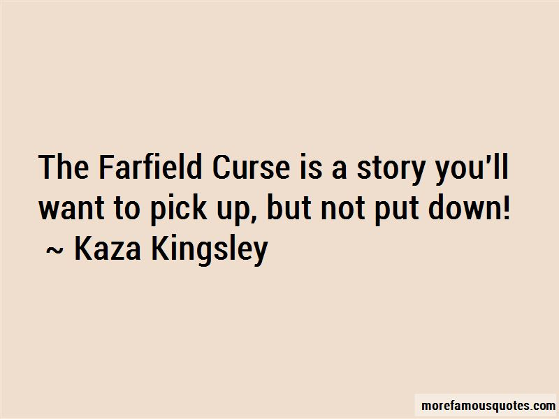 Kaza Kingsley Quotes Pictures 2