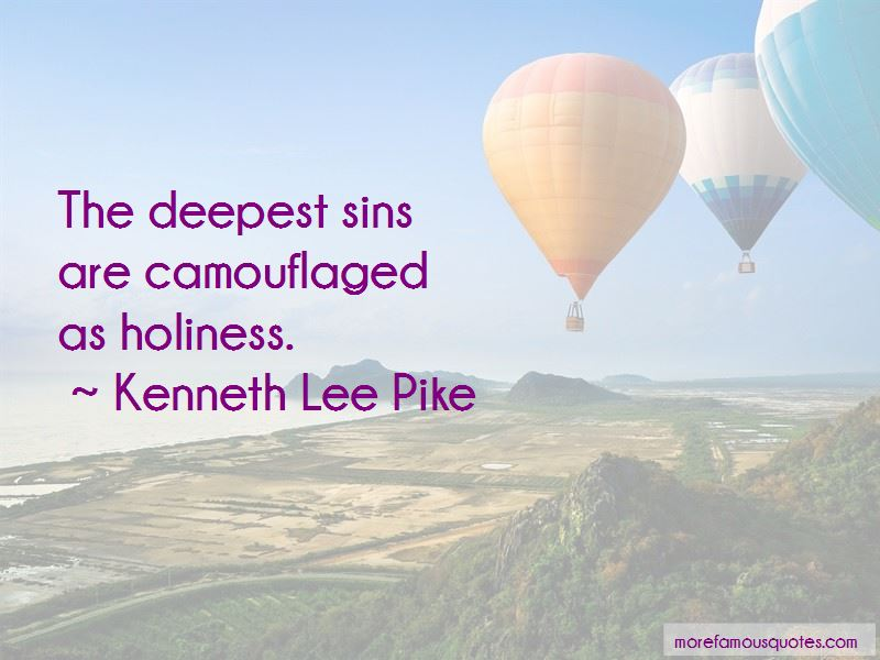 Kenneth Lee Pike Quotes Pictures 3