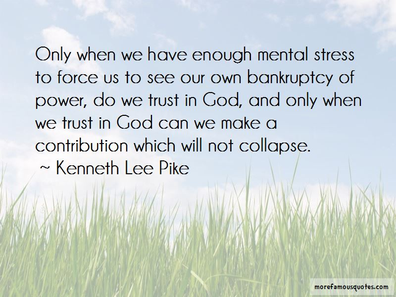 Kenneth Lee Pike Quotes