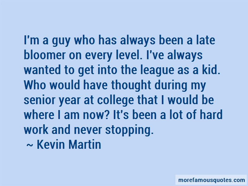 Kevin Martin Quotes Pictures 3