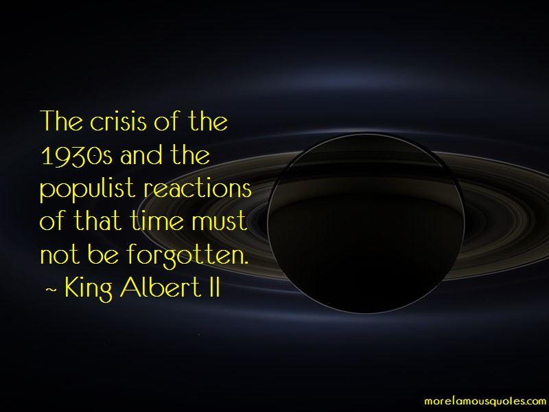 King Albert II Quotes Pictures 3