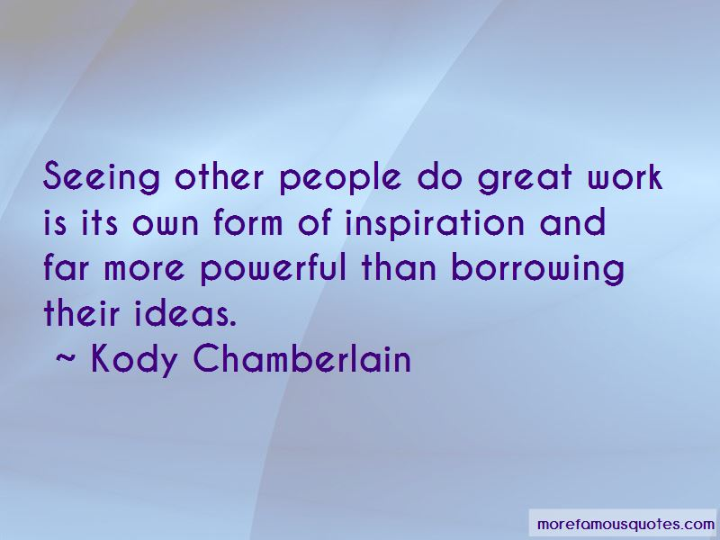 Kody Chamberlain Quotes Pictures 4