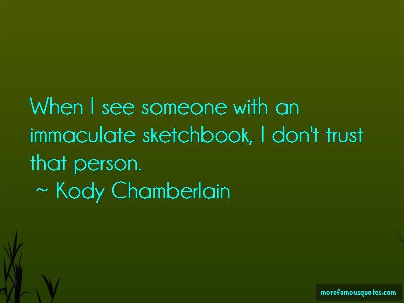 Kody Chamberlain Quotes