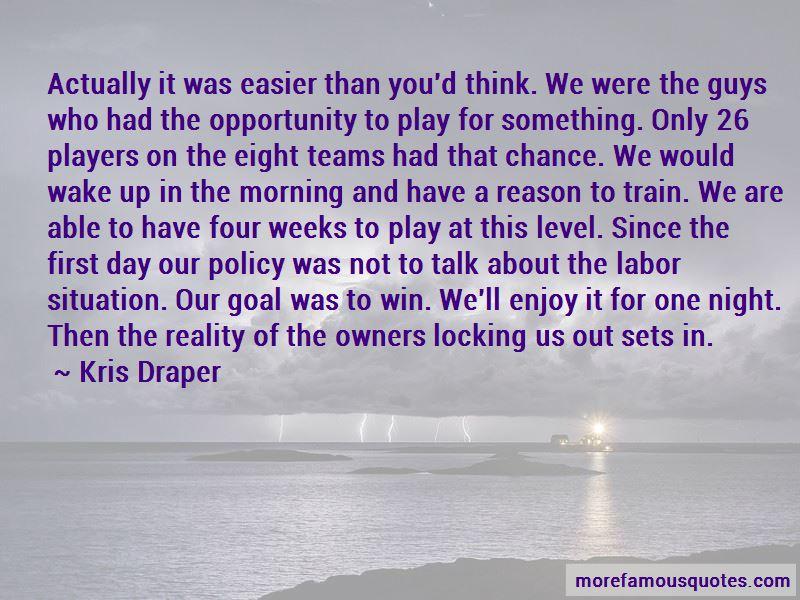 Kris Draper Quotes