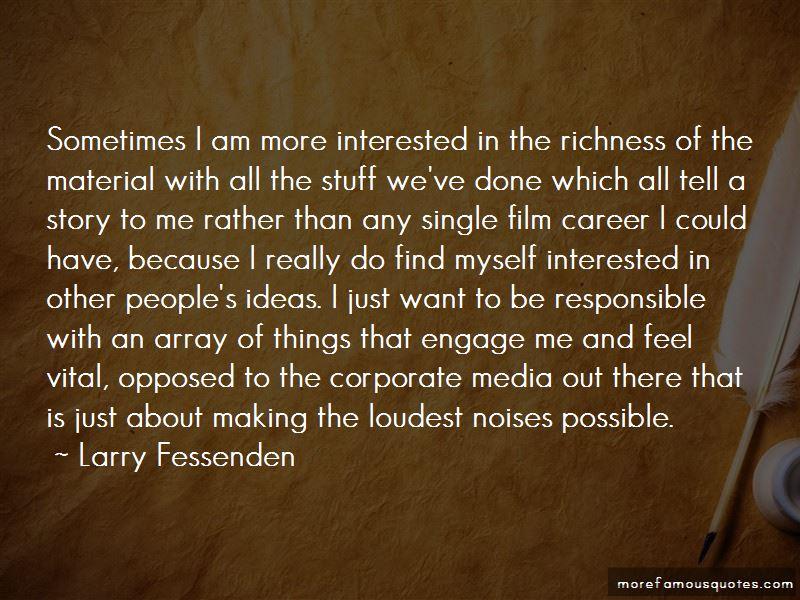 Larry Fessenden Quotes