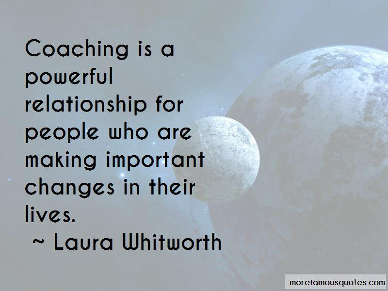 Laura Whitworth Quotes