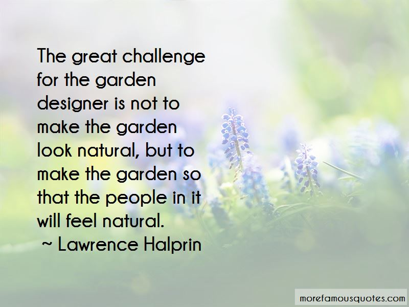 Lawrence Halprin Quotes Pictures 3