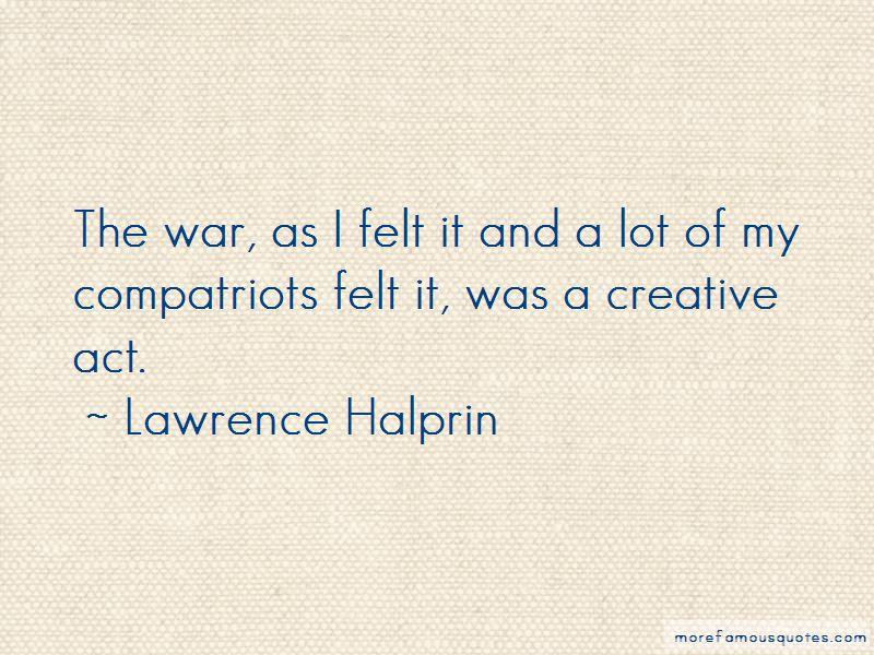 Lawrence Halprin Quotes