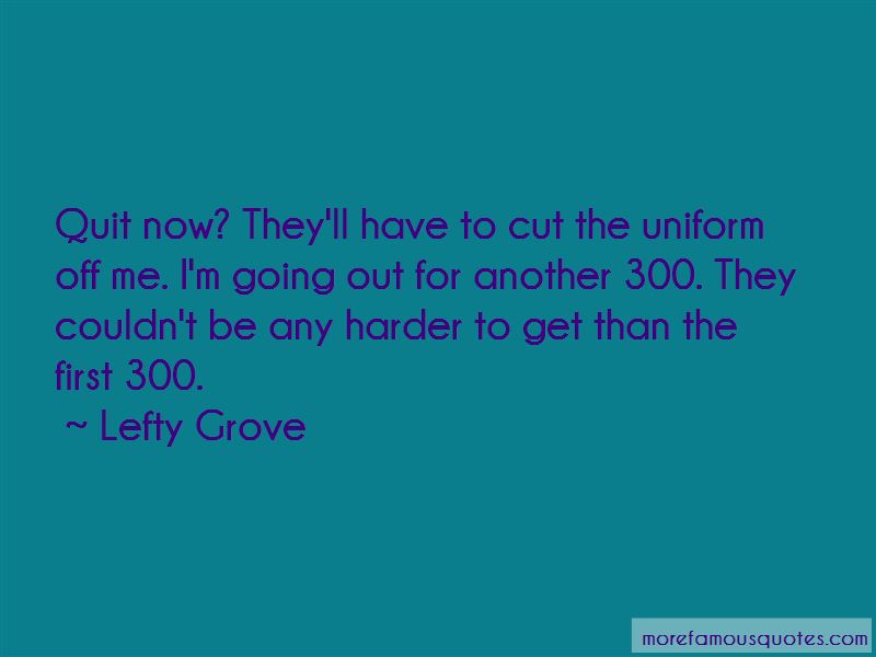 Lefty Grove Quotes Pictures 2