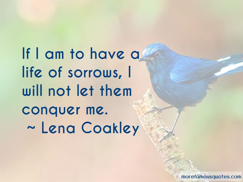 Lena Coakley Quotes