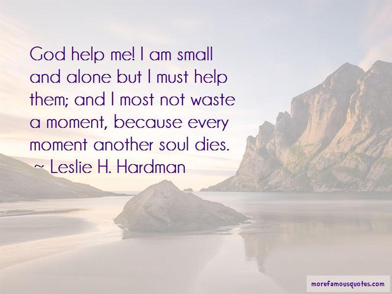 Leslie H. Hardman Quotes Pictures 2