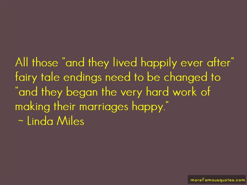 Linda Miles Quotes