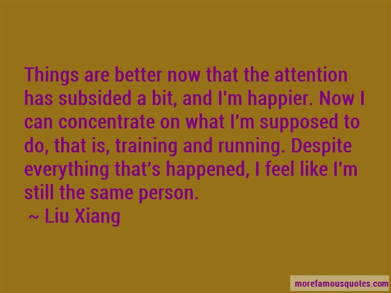 Liu Xiang Quotes