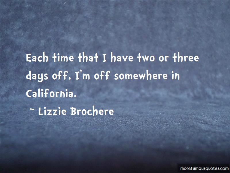 lizzie brochere quotes top 7 famous quotes by lizzie brochere