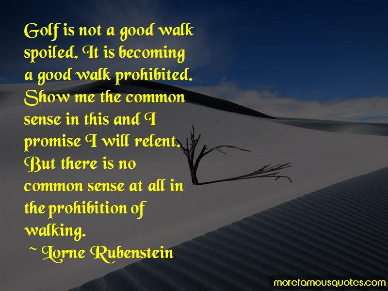 Lorne Rubenstein Quotes