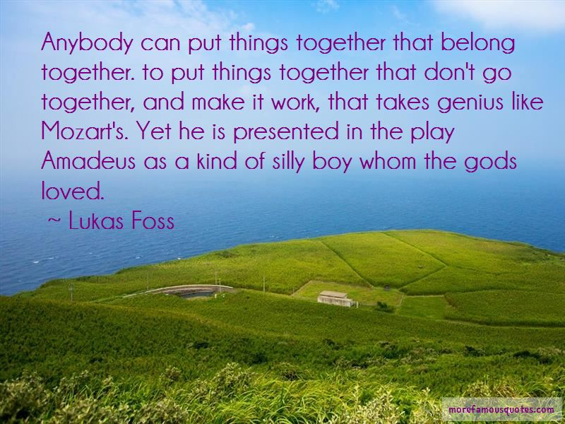 Lukas Foss Quotes Pictures 3