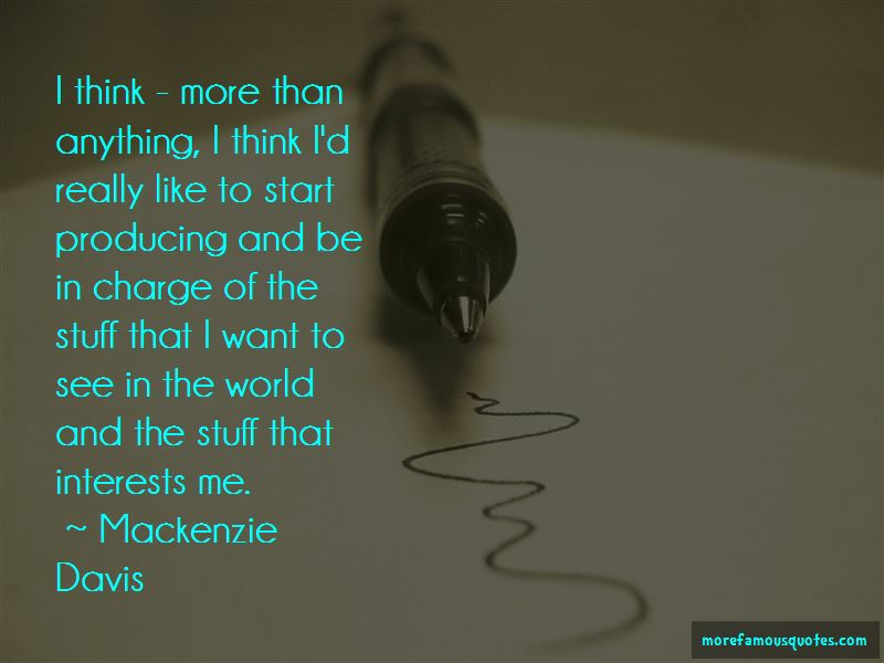 Mackenzie Davis Quotes Pictures 2