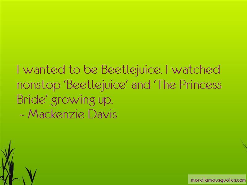 Mackenzie Davis Quotes