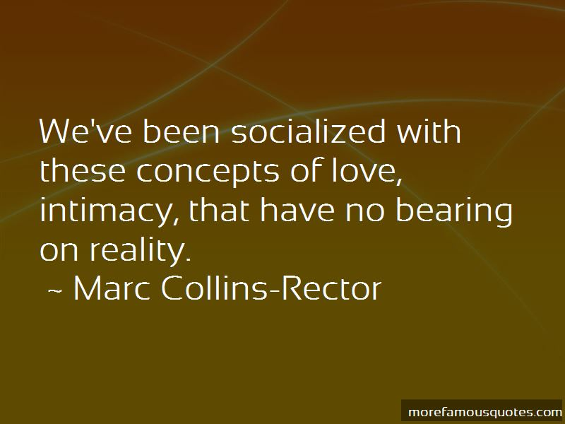 Marc Collins-Rector Quotes