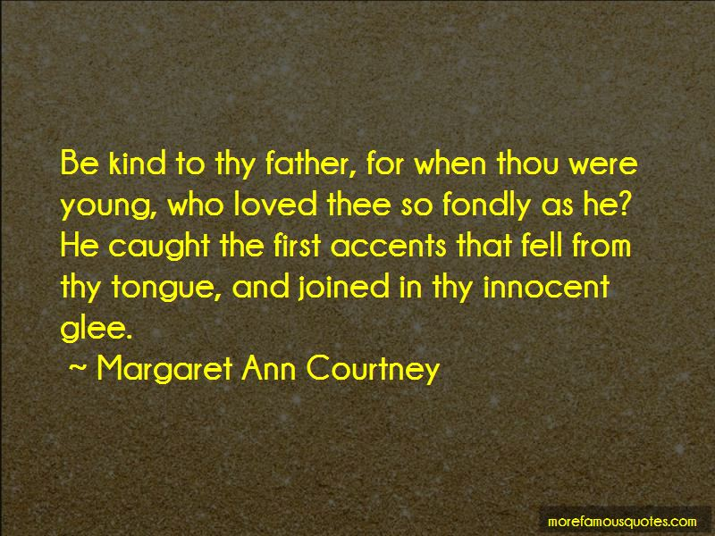Margaret Ann Courtney Quotes Pictures 2