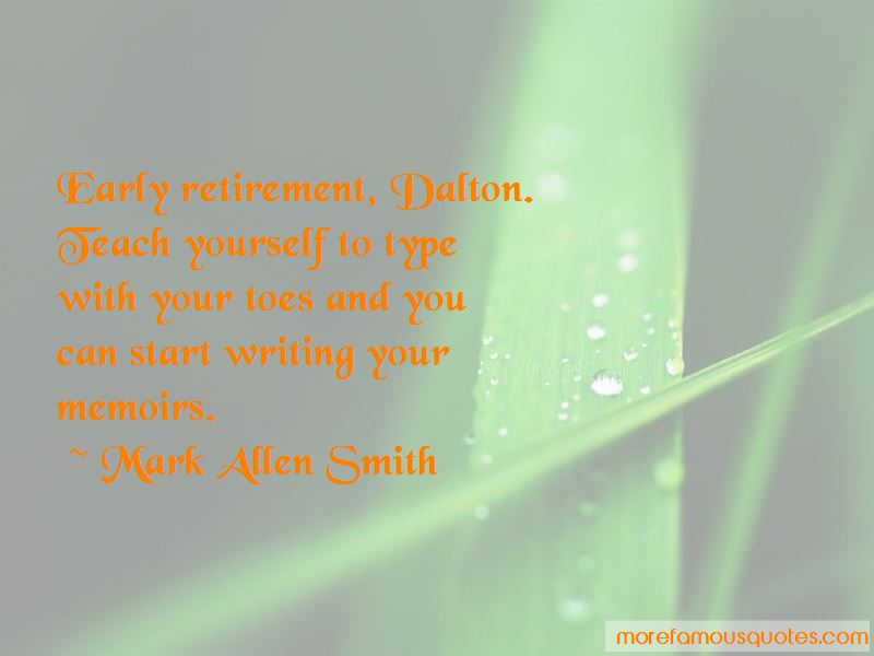 Mark Allen Smith Quotes Pictures 4