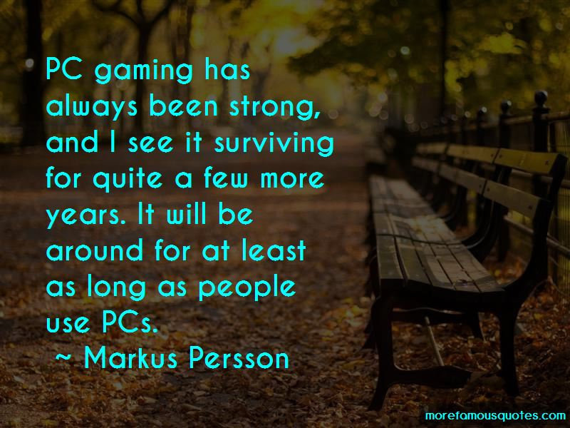Markus Persson Quotes Pictures 3