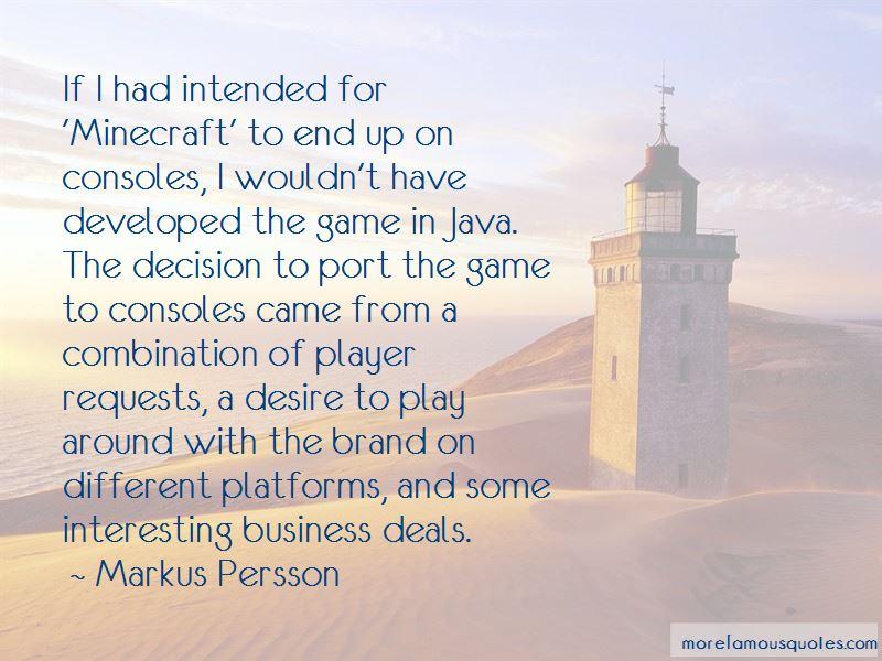 Markus Persson Quotes