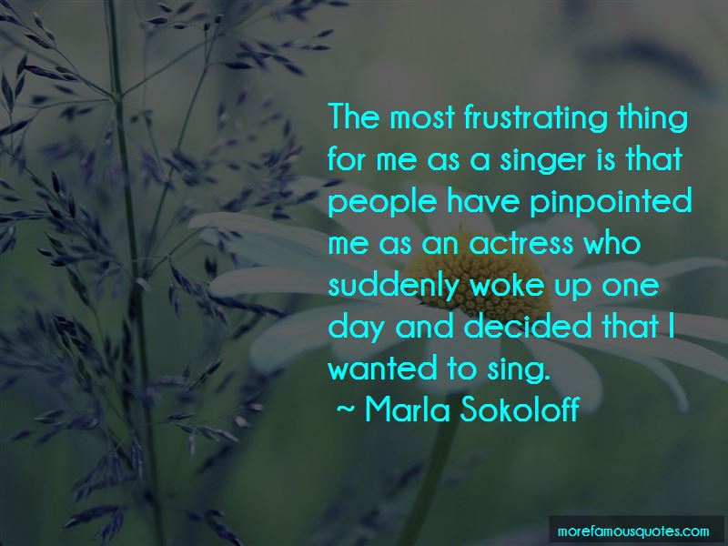 Marla Sokoloff Quotes