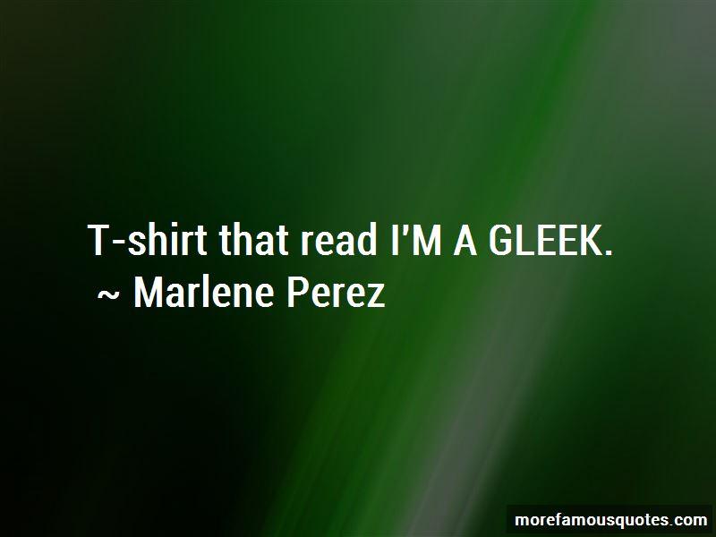 Marlene Perez Quotes