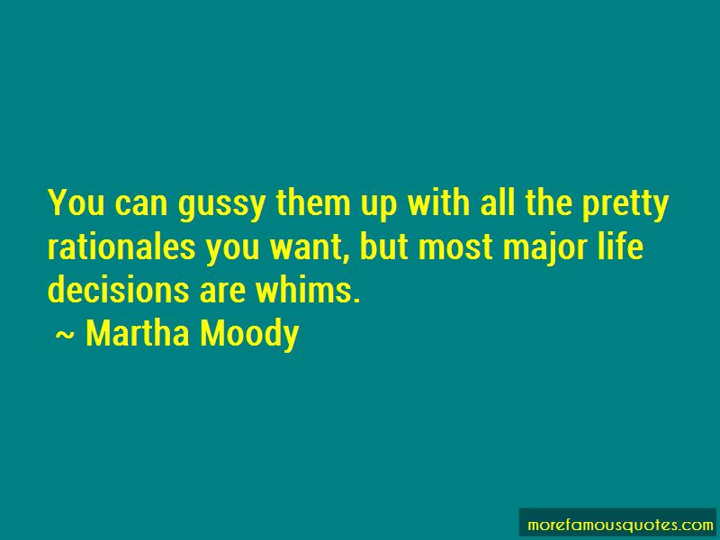 Martha Moody Quotes Pictures 2