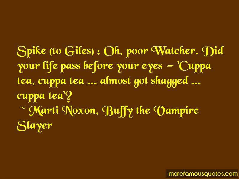 Marti Noxon, Buffy The Vampire Slayer Quotes