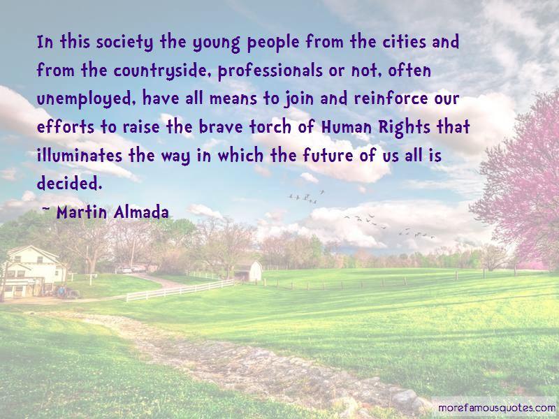 Martin Almada Quotes