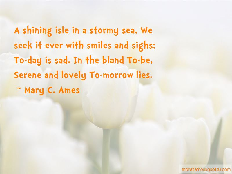 Mary C. Ames Quotes Pictures 2